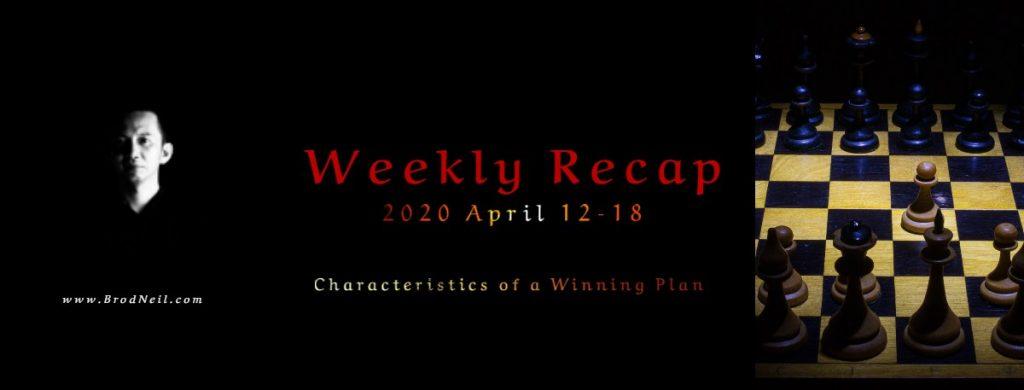 Weekly Recap:  2020 April 12-18