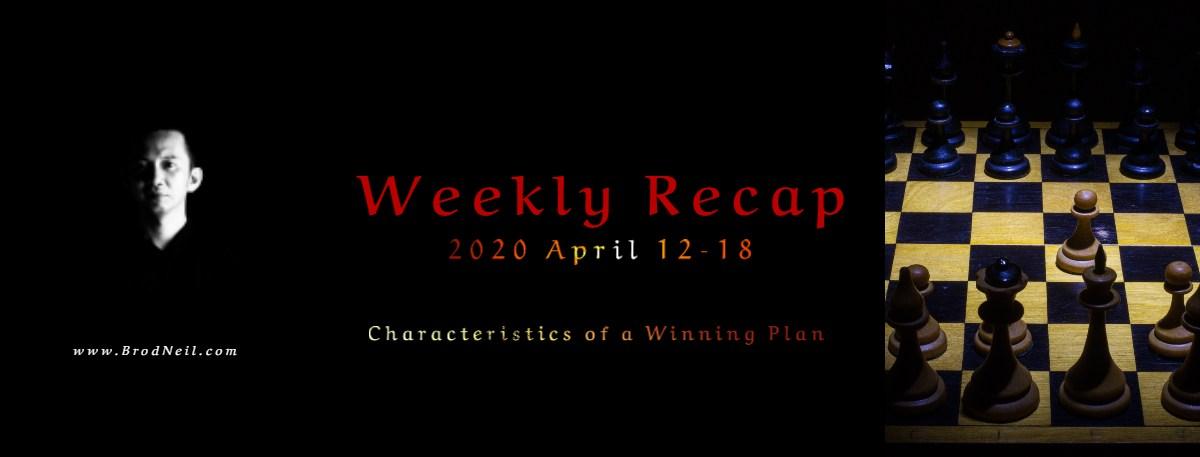Weekly Recap_ 2020 April 12-18 brodneil.com