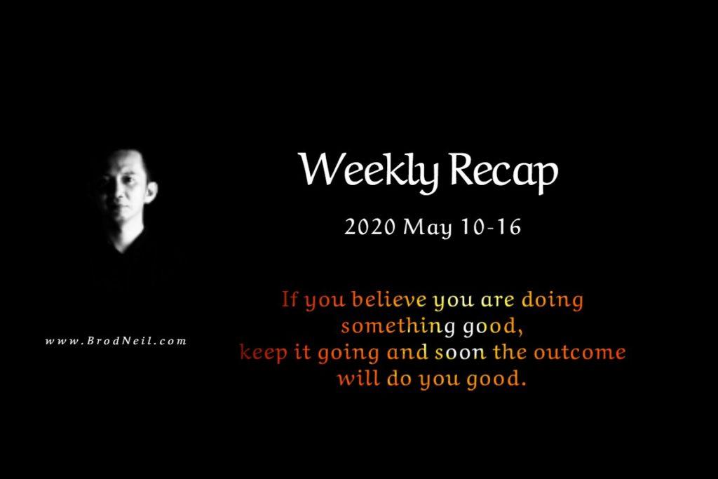 Weekly Recap: 2020 May 10–16