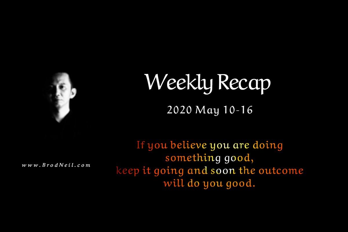 Weekly Recap_ 2020 May 10–16