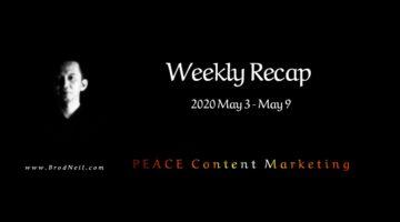 Weekly Recap_ 2020 May 3-May 9 brodneil.com