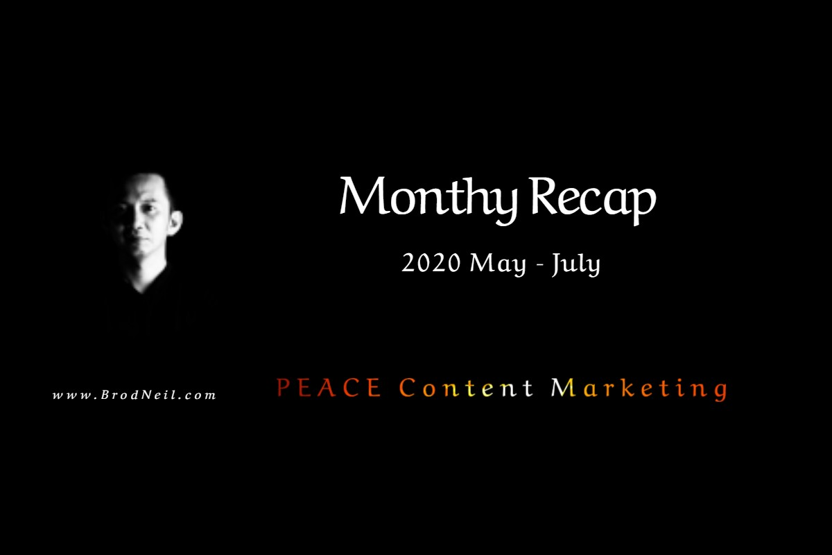 Monthly Recap - 2020 May - July