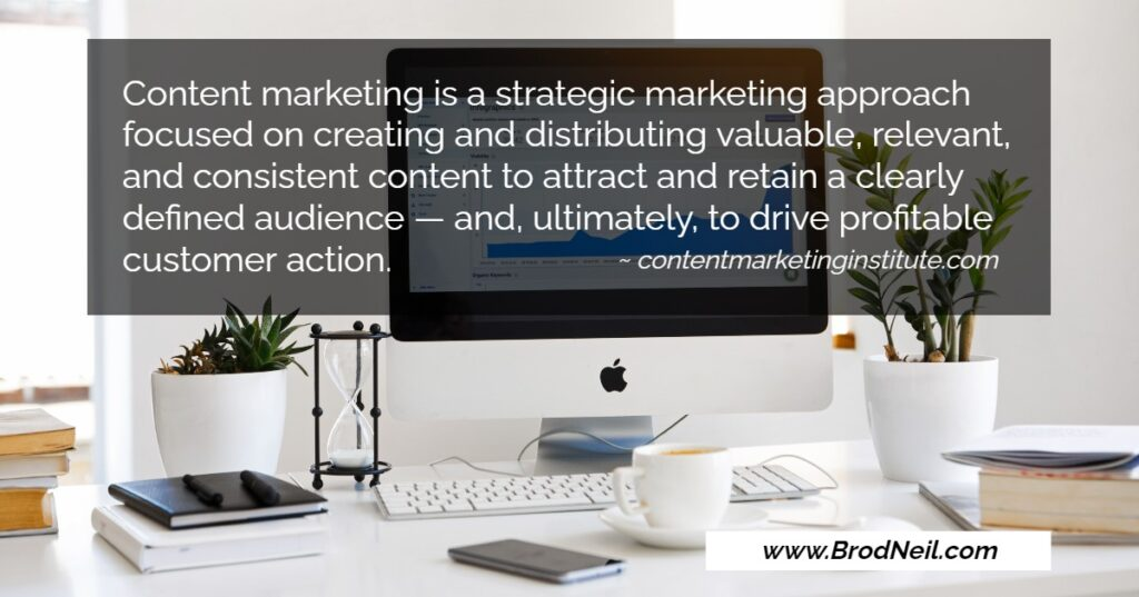 Content Marketing Is a Strategic Marketing Approach 1