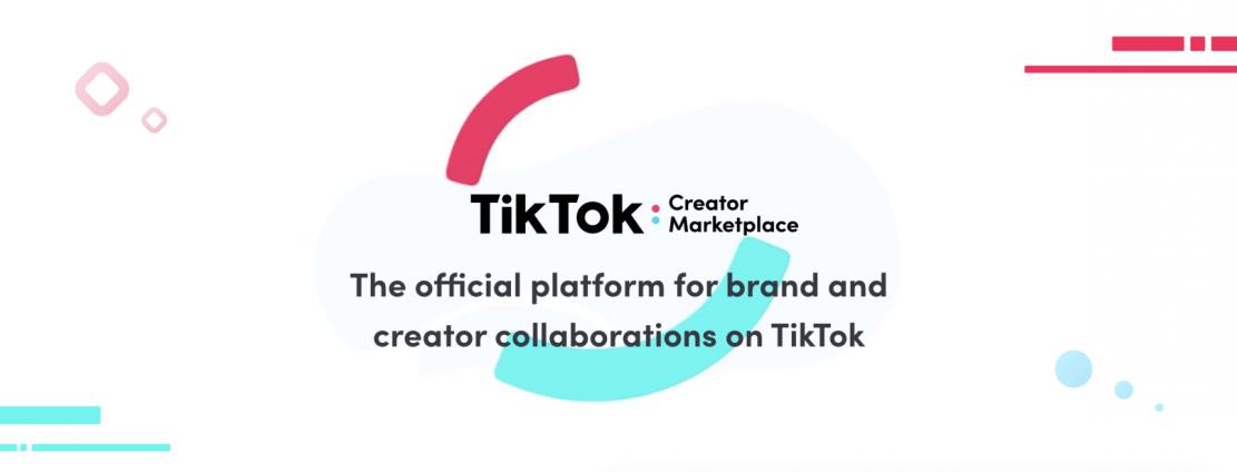 TikTok's Creator Marketplace API from Tiktok Allows Influencer & Marketing Companies to Access First-Party Data 1